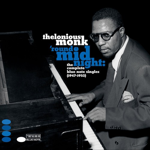 Round Midnight: Complete Blue Note Singles 1947-52