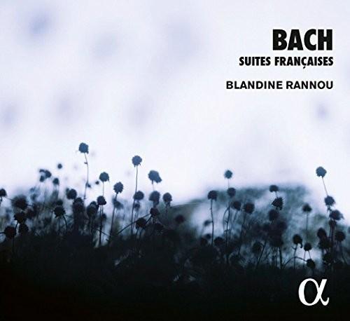 Bach: Suites Francaises