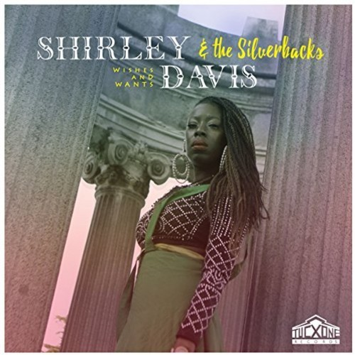 Shirley Davis / Silverbacks - Wishes & Wants