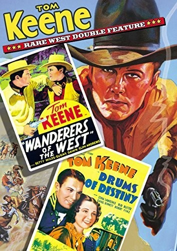 TOM KEENE DOUBLE FEATURE: WANDERERS OF THE WEST /  DRUMS OF DESTINY