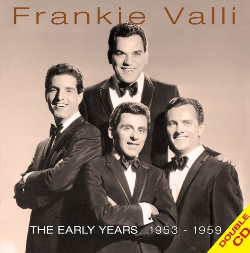 Frankie Valli - The Early Years