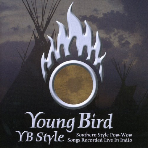 YB Style: Southern Style Pow-Wow Songs Recorded Live In Indio