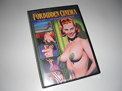 Forbidden Cinema 4: Lost Burlesque Classics