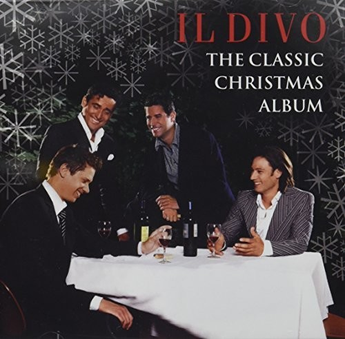 Il Divo - The Classic Christmas Album