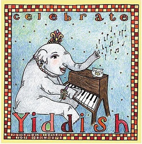 Celebrate Yiddish /  Various