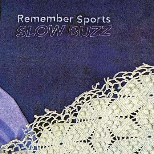 Remember Sports - Slow Buzz