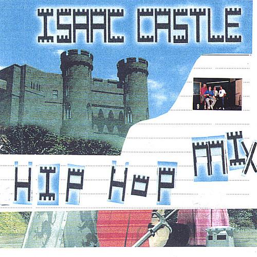 Isaac Castle-Hip Hop Mix