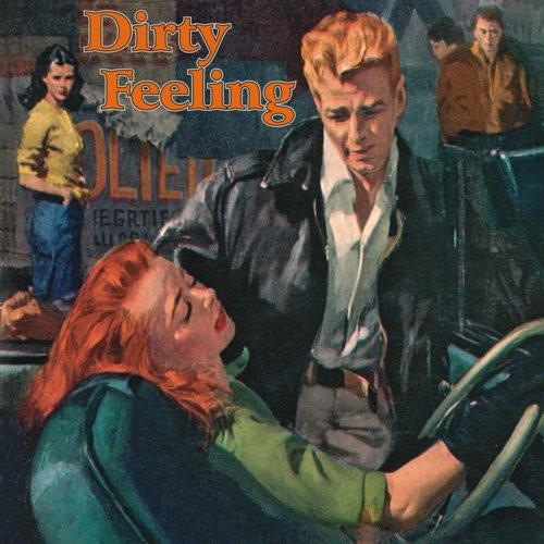 Dirty Feeling