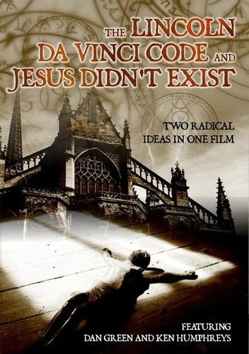 Lincoln Da Vinci Code and Jesus Didnt Exist