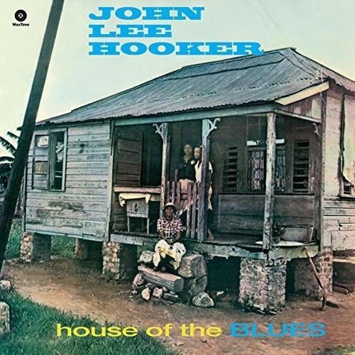 John Lee Hooker - House Of The Blues [180 Gram] (Spa)