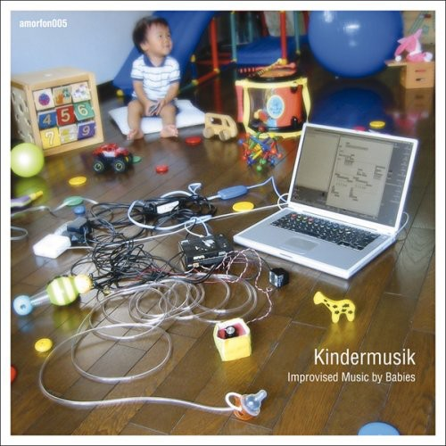 Kindermusik: Improvised Music By Babies