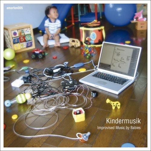 Kindermusik: Improvised Music By Babies