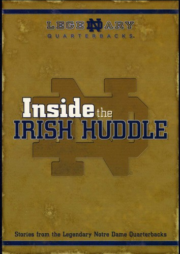 Inside the Irish Huddle Stories From ND Quarterbacks
