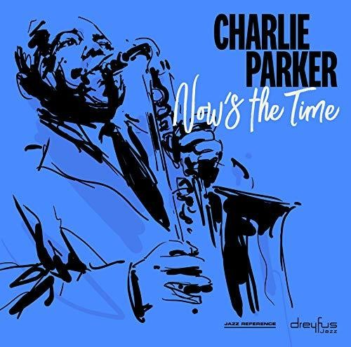 Charlie Parker - Now's The Time (Uk)
