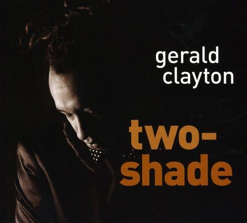 Gerald Clayton - Two-Shade [Digipak]