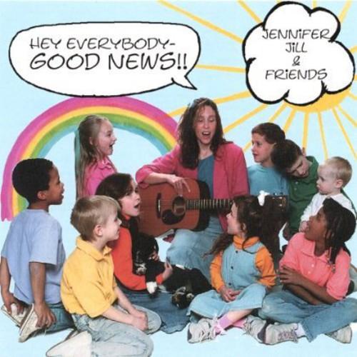 Hey*Everybody*Good News!