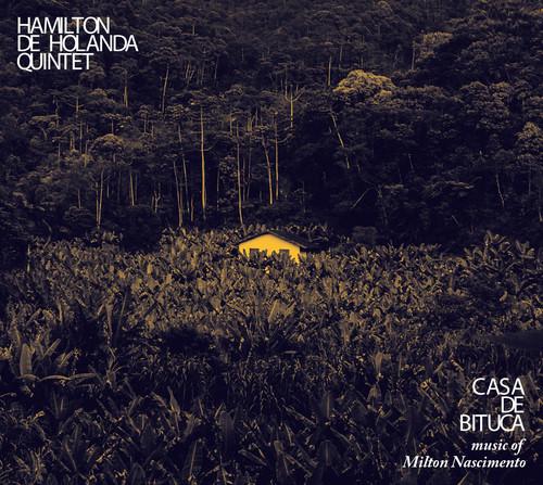 Casa De Bituca The Music Of Milton Nascimento