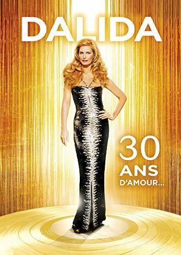 Dalida - Dalida 30 Ans D'Amour
