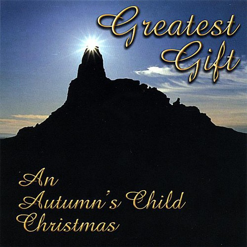 Greatest Gift (An Autumn's Child Christmas)