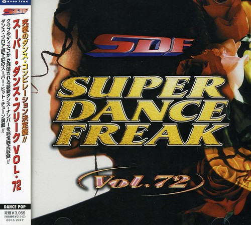 Super Dance Freak 72 /  Various [Import]