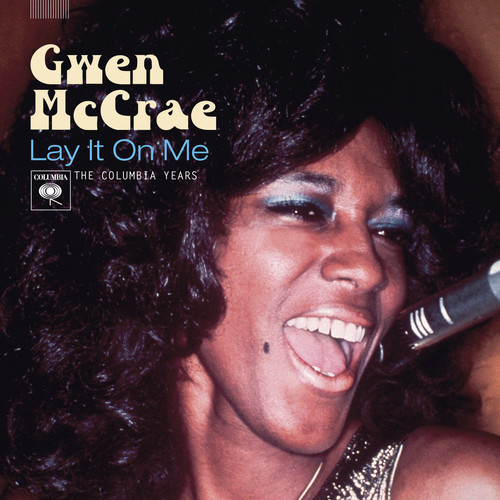 Gwen Mccrae - Lay It On Me: The Columbia Years
