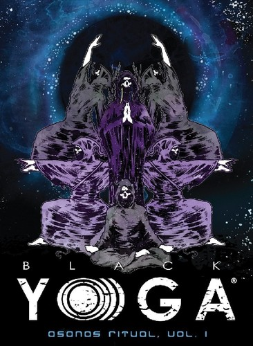 Black Yoga Asanas Ritual: Volume 1