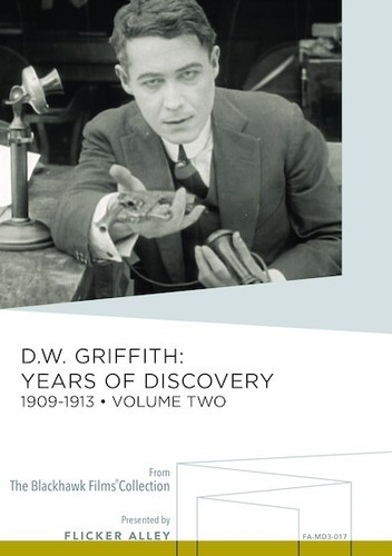 D.W. Griffith: Years of Discovery 1909-1913: Volume Two