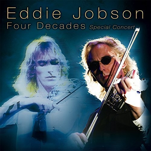 Eddie Jobson - Four Decades (Jpn)