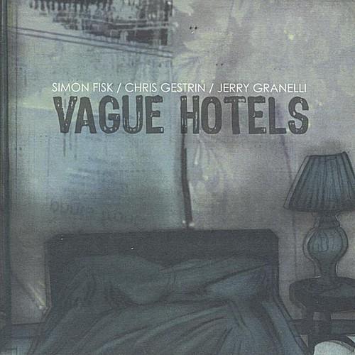 Vague Hotels