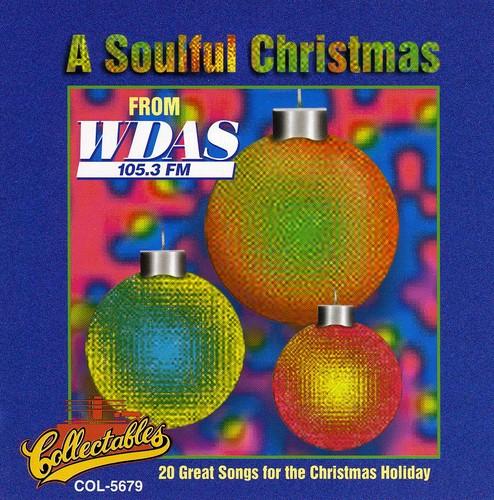 A Soulful Christmas Vol.1: WDAS 105.3 FM Philadelphia