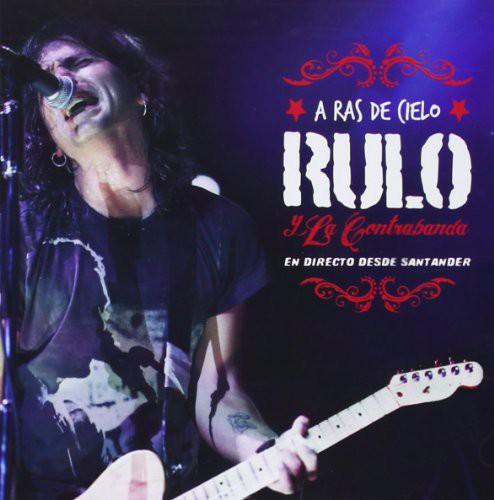Rulo y la contrabanda - A Ras De Cielo (Directo Desde Santander