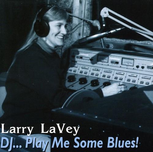 D.J.-Play Me Some Blues