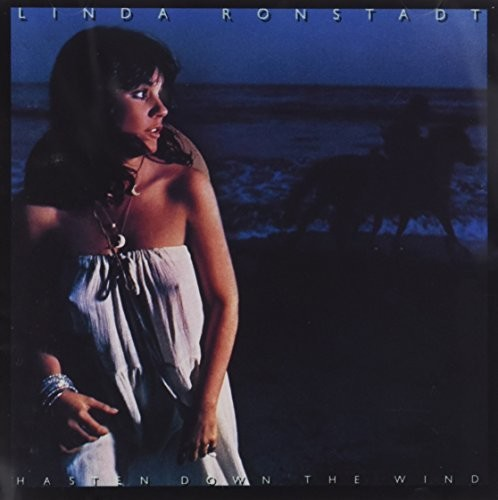 Linda Ronstadt-Hasten Down The Wind