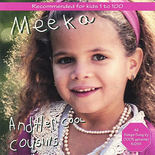 Meeka & Her Cool Cousins