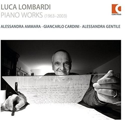 Luca Lombardi: Piano Works