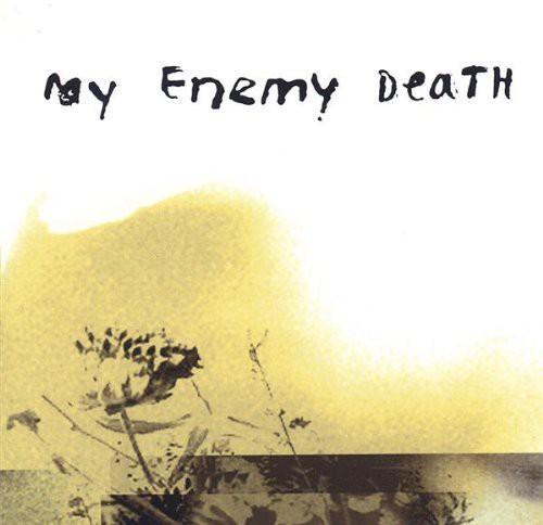 My Enemy Death