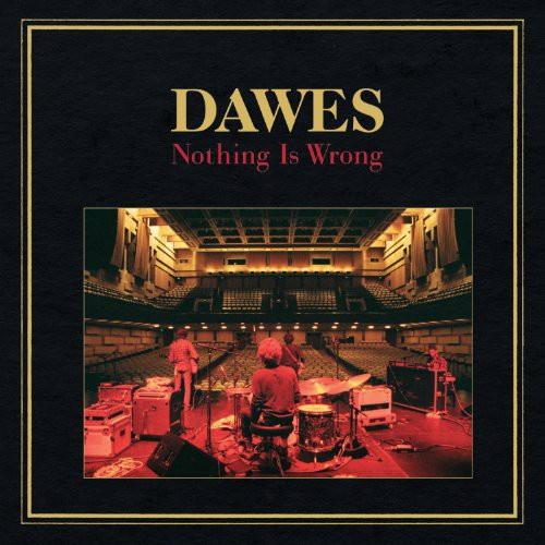 Dawes - Nothing Is Wrong [Vinyl]