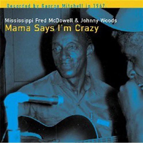 Various Artists - Mama Says I'm Crazy