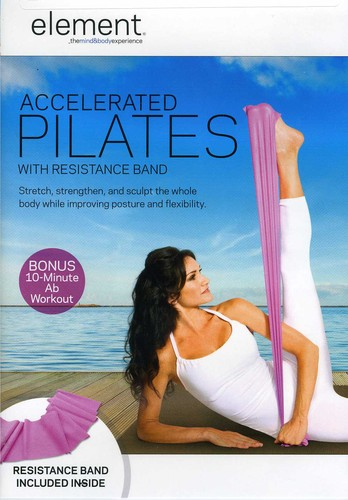 Element: Accelerated Pilates w /   Band