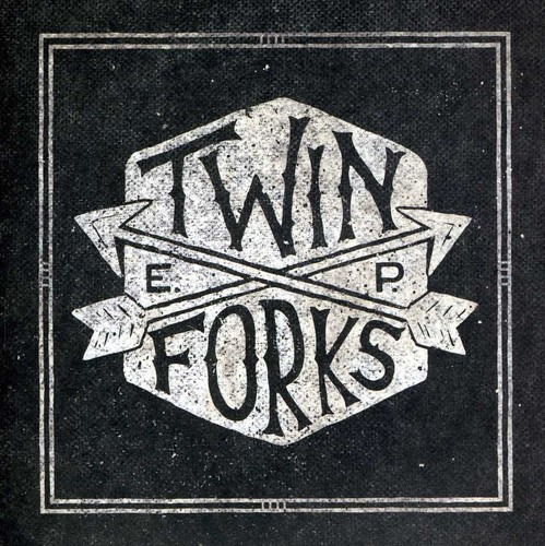 Twin Forks - Twin Forks EP