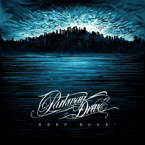 Parkway Drive - Deep Blue [Download Included]