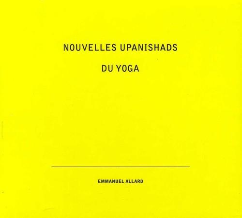 Nouvelles Upanishads Du Yoga