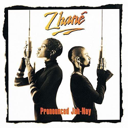Zhane - Pronounced Jah-nay