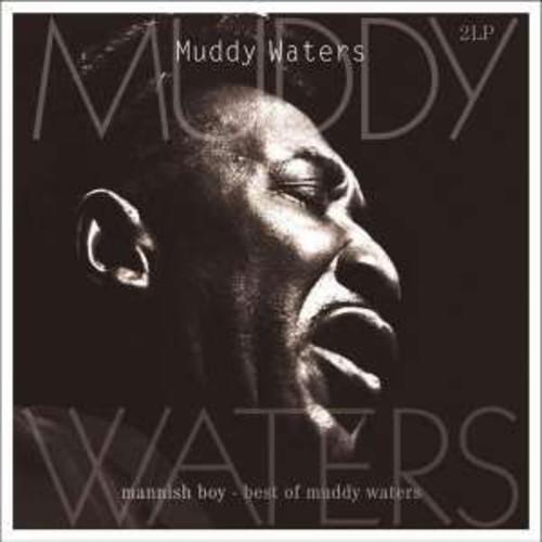 Muddy Waters - Mannish Boy-Best of