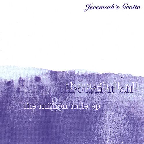 Through It All/ Million Miles EP