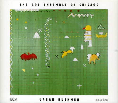 Art Ensemble Of Chicago - Urban Bushmen