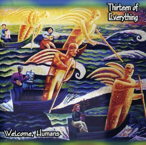 ThirteenofEverything - Welcome Humans [Import]