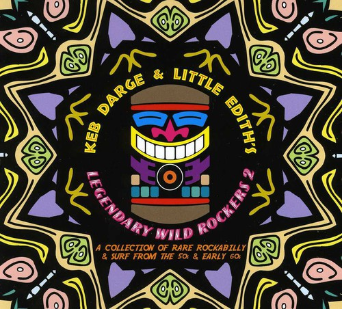 Keb Darge and Little Edith's Legendary Wild Rockers 2