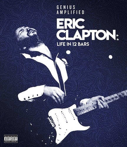 Eric Clapton - Eric Clapton: Life In 12 Bars [DVD]
