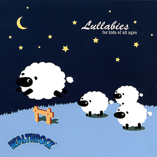 Lullabies: For Kids of All Ages